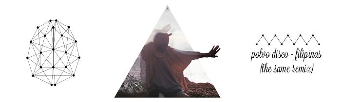 Polvo Disco - Filipinas (The SAME Remix)