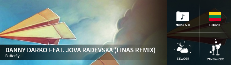 Danny Darko Feat. Jova Radevska (Linas Remix) Butterfly