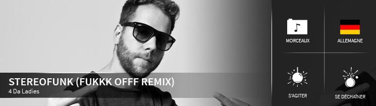 Stereofunk (FUKKK OFFF Remix) 4 Da Ladies
