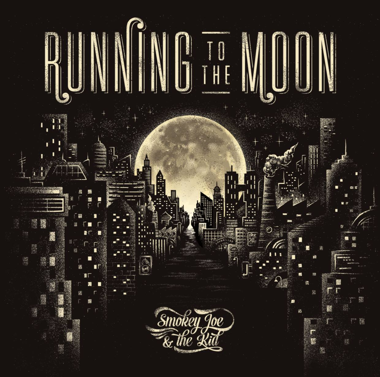 Smokey Joe & The Kid - Running To The Moon (LP)