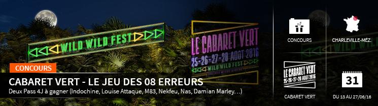 cabaret vert - le jeu des 08 erreurs Deux Pass 4J à gagner (Indochine, Louise Attaque, M83, Nekfeu, Nas, Damian Marley…)